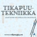 Tikapuutekniikka -kurssi