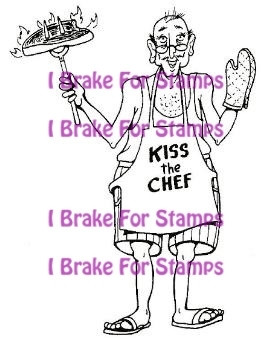 I Brake for stamps leimasin Kiss the Chef