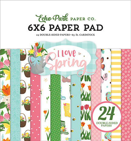 Echo Park paperikko I Love Spring 6x6