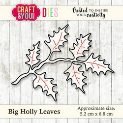Craft & You stanssi Big Holly Leaves