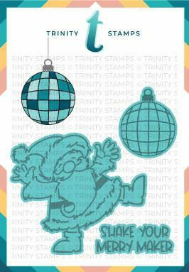 Trinity Stamps stanssi Shake Your Merry Maker