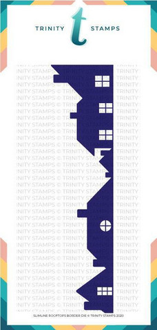 Trinity Stamps stanssi Slimline Rooftops