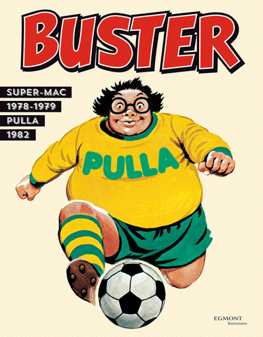 Buster 2: Super-Mac 1977–1979; Pulla 1981