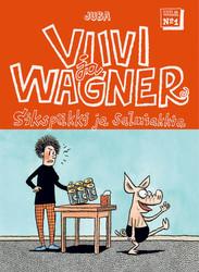 Viivi ja Wagner 1: Sikspäkki ja salmiakkia