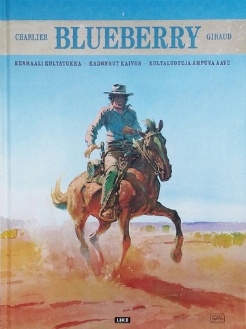 Blueberry: Kenraali Kultatukka – Kadonnut kaivos – Kultaluoteja ampuva aave