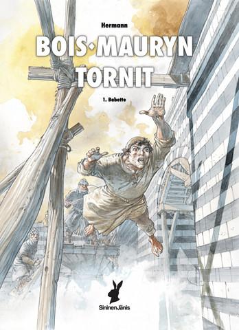 Bois-Mauryn tornit 1 – Babette