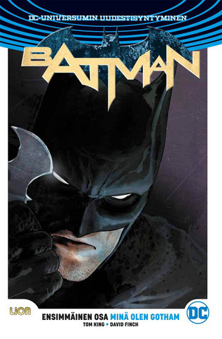 Batman Rebirth 1 – Minä olen Gotham