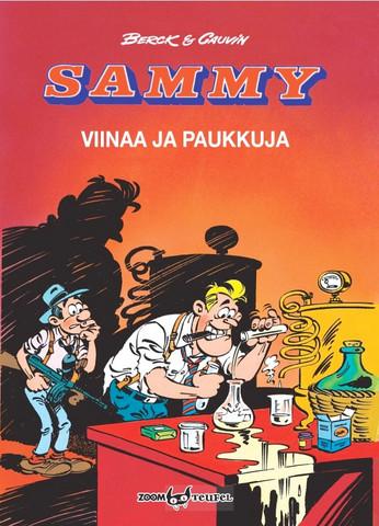 Sammy – Viinaa ja paukkuja