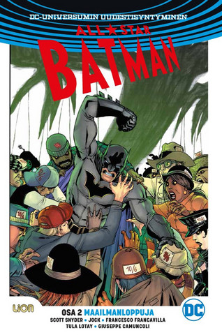 All-Star Batman 2 – Maailmanloppuja