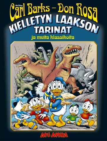 Carl Barks ja Don Rosa – Kielletyn laakson tarinat ja muita klassikoita