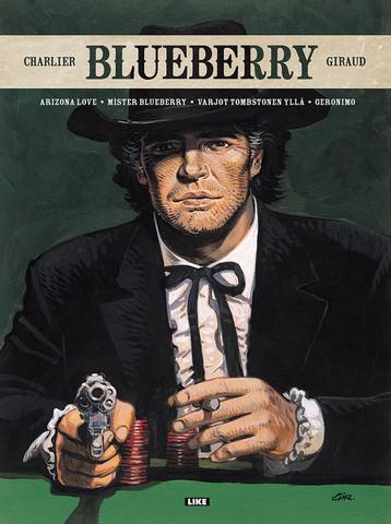 Blueberry: Arizona Love – Mister Blueberry – Varjot Tombstonen yllä – Geronimo
