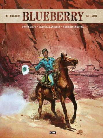 Blueberry: Fort Navajo – Ukkosta lännessä – Yksinäinen kotka