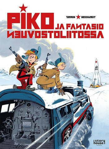 Pikon ja Fantasion uudet seikkailut 17 - Piko ja Fantasio Neuvostoliitossa