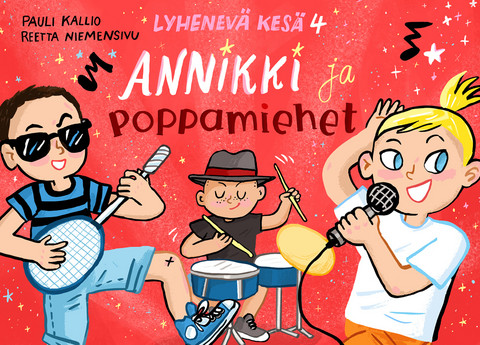 Lyhenevä kesä 4 – Annikki ja poppamiehet