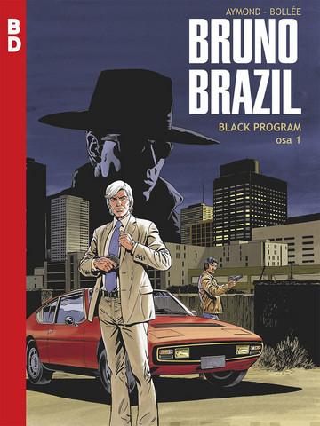 Bruno Brazil – Black Program osa 1 ENNAKKOTILAUS