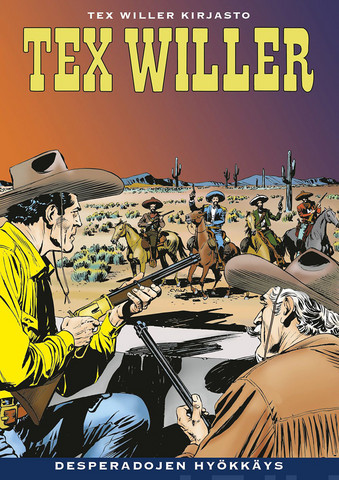 Tex Willer Kirjasto 61: Desperadojen hyökkäys