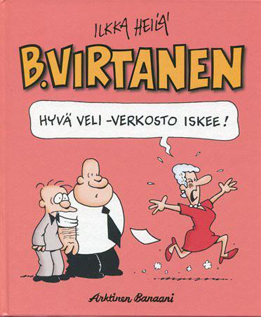 B. Virtanen 18: Hyvä veli -verkosto iskee!