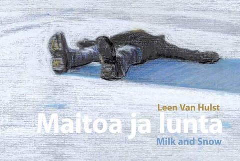 Maitoa ja lunta