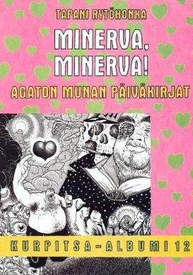 Minerva! Minerva! – Agaton Munan päiväkirja