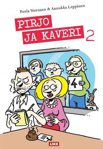 Pirjo ja Kaveri 2