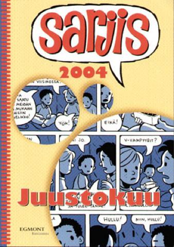 Sarjis 2004 – Juustokuu