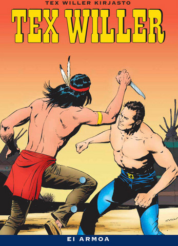 Tex Willer Kirjasto 13: Ei armoa