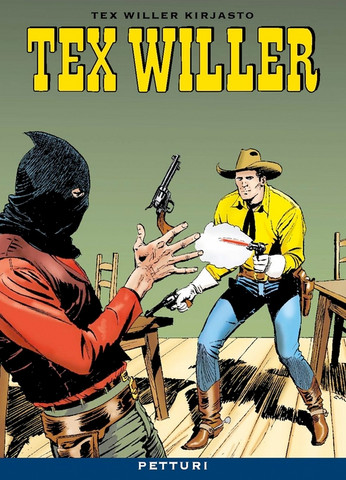 Tex Willer Kirjasto 9: Petturi
