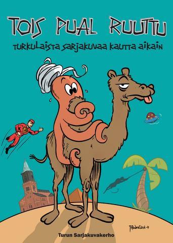 Tois pual ruuttu – Turkulaista sarjakuvaa kautta aikain