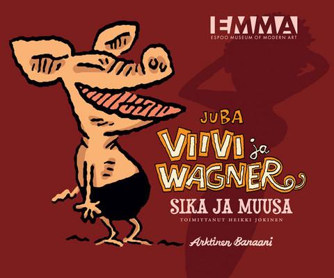 Viivi ja Wagner: Sika ja muusa