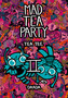 Mad Tea party II