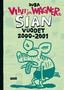 Viivi & Wagner – Sian vuodet 2000–2001