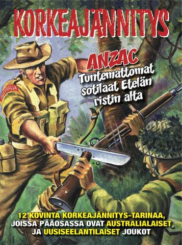 Korkeajännitys-kirja: Anzac – Tuntemattomat sotilaat Etelän ristin alla
