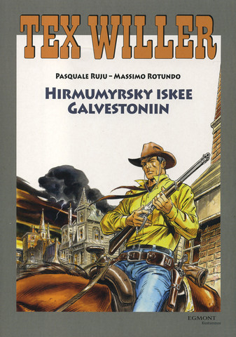 Tex Willer 32: Hirmumyrsky iskee Galvestoniin