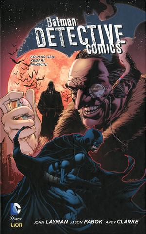 Batman Detective Comics 3 – Keisari pingviini