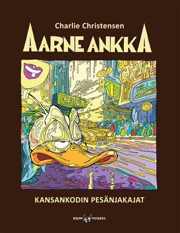 Aarne Ankka – Kansankodin pesänjakajat