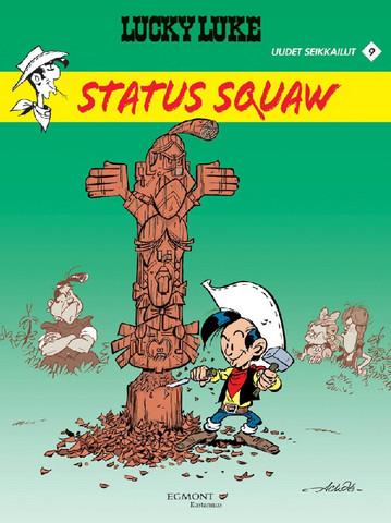 Lucky Luke uudet seikkailut 9: Status squaw