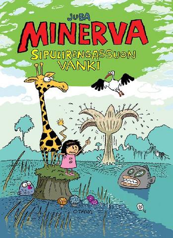 Minerva – Sipulirengassuon vanki