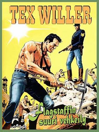 Tex Willer: Flagstaffin suuri vehkeily