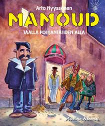 Mamoud – Täällä pohjantähden alla