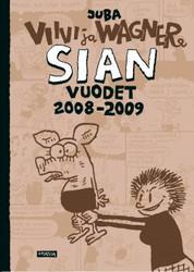 Viivi & Wagner – Sian vuodet 2008–2009