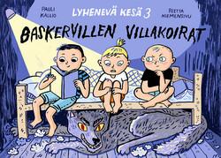 Lyhenevä kesä 3 – Baskervillen villakoirat