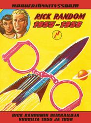Korkeajännityssarja: Rick Randomin seikkailuja vuosilta 1955–1956