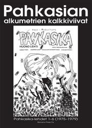 Pahkasian alkumetrien kalkkiviivat – Pahkasika-lehdet 1–6 (1975–79)