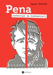 Pena – runoilija ja kommunisti