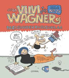Viivi ja Wagner 24 – Parisuhdekriisisuklaa