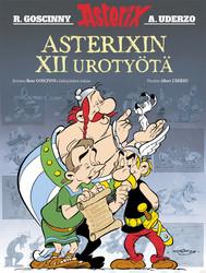 Asterix: Asterixin XII urotyötä