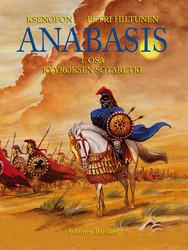 Anabasis, osa 1 – Kyyroksen sotaretki