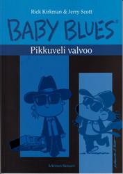 Baby Blues 10: Pikkuveli valvoo