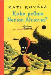 Kuka pelkää Nenian Ahnavia?