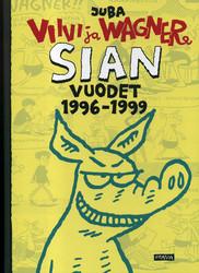 Viivi & Wagner – Sian vuodet 1996–1999
